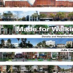 Density and Neighborhood Form Guided by Made for Walking